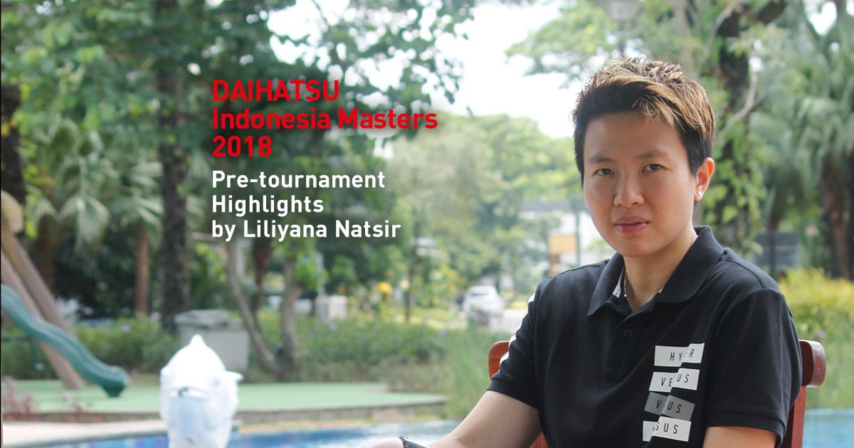 DAIHATSU Indonesia Masters 2018 Pre-tournament Highlights by